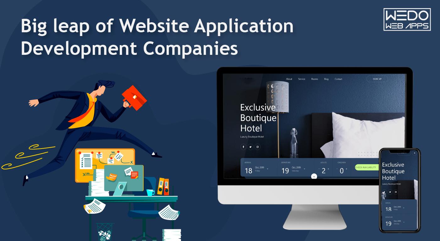 Big leap of Website Application Development Companies