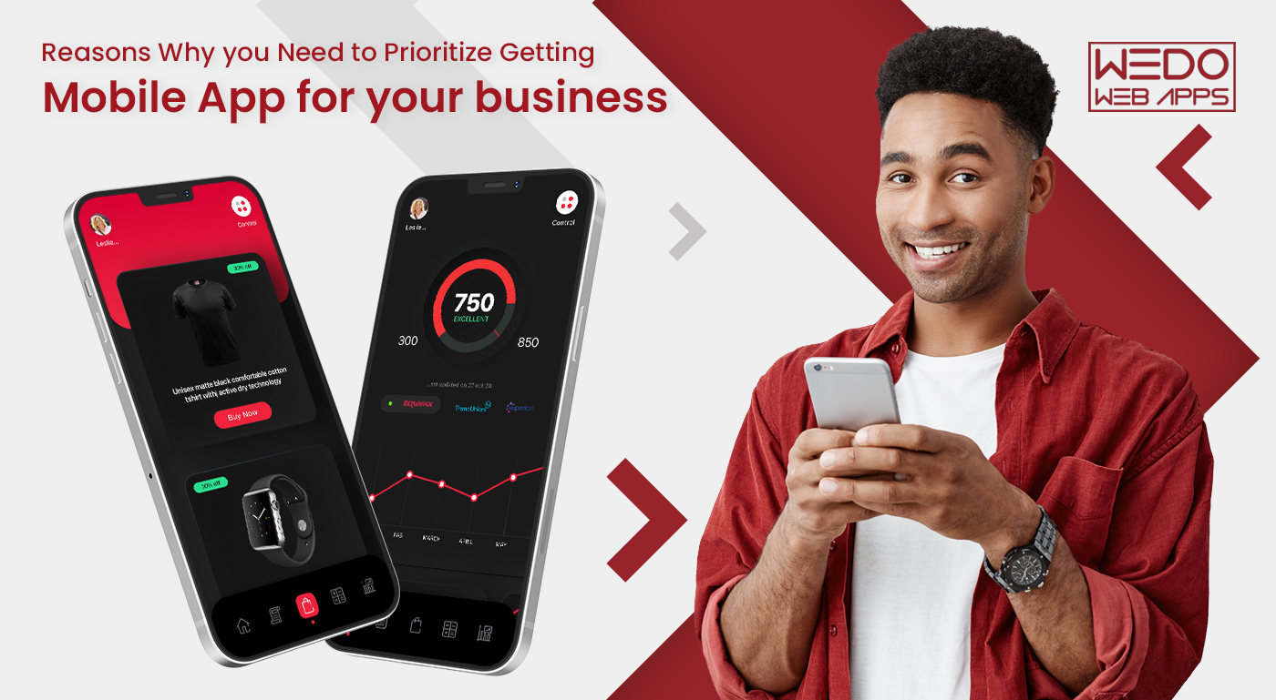 Reasons Why you Need to Prioritize Getting Mobile App for your business